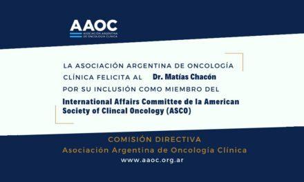 ASCO incorpora al Dr. Matías Chacón como miembro del Comité de Asuntos Internacionales