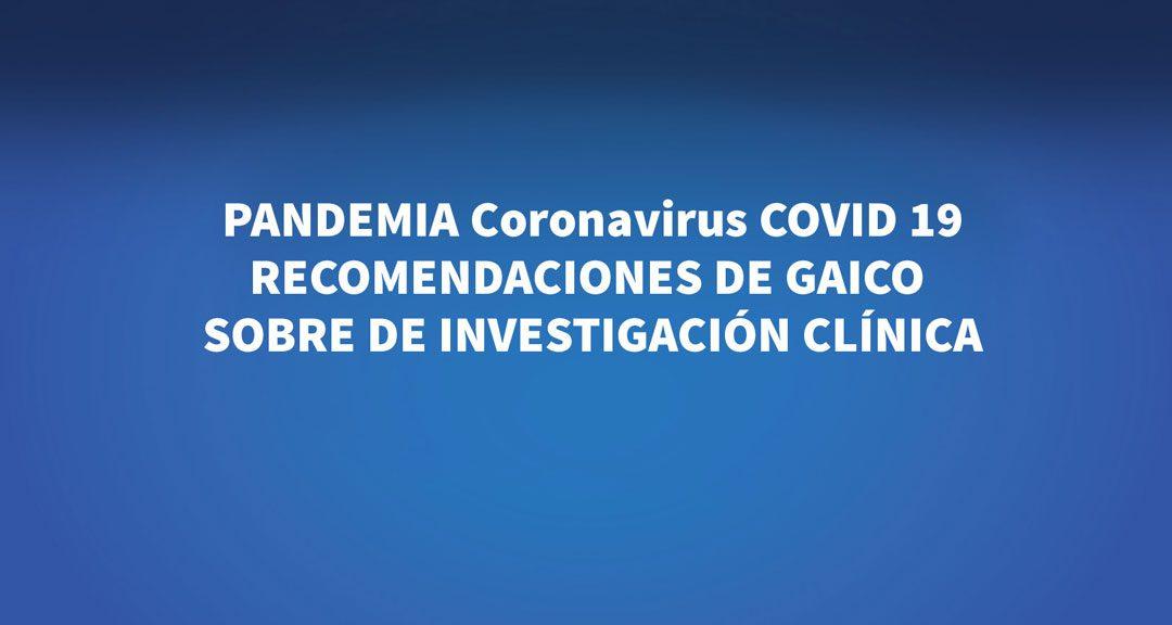 Coronavirus: Recomendaciones sobre Investigación Clínica