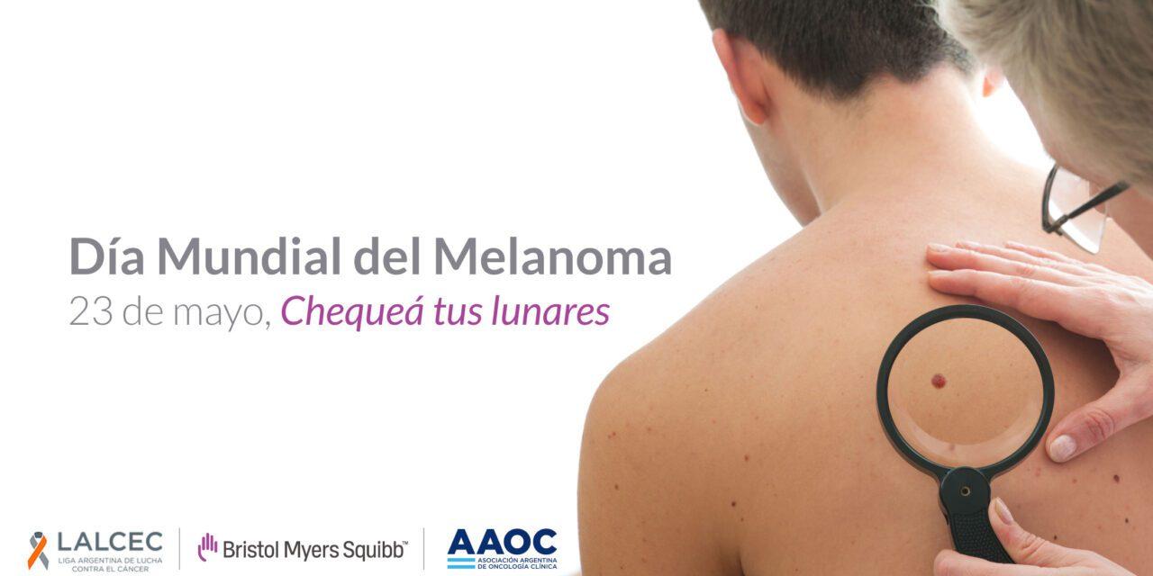 23 de mayo: Día Mundial del Melanoma
