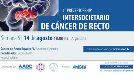 Primer Preceptorship Intersocietario de Cáncer de Recto