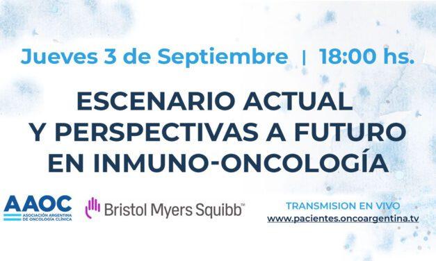 Escenario Actual y Perspectivas a Futuro en Inmuno-Oncología