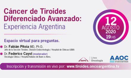 Cáncer de Tiroides Diferenciado Avanzado: Experiencia Argentina
