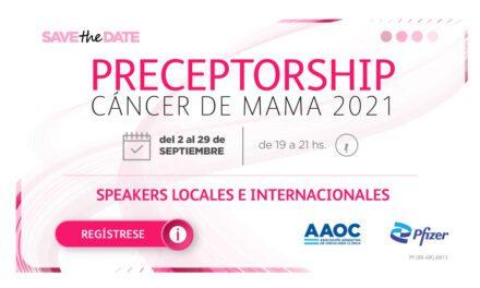 Preceptorship Cáncer de Mama – Septiembre 2021
